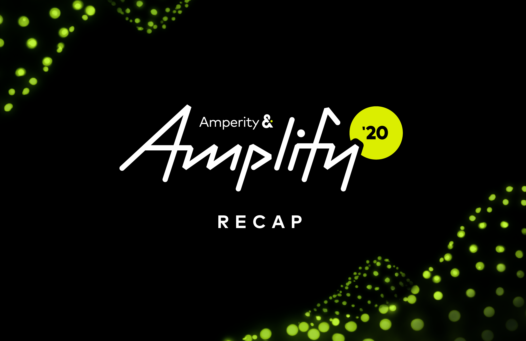 Image of BLOG Amplify Recap Hero